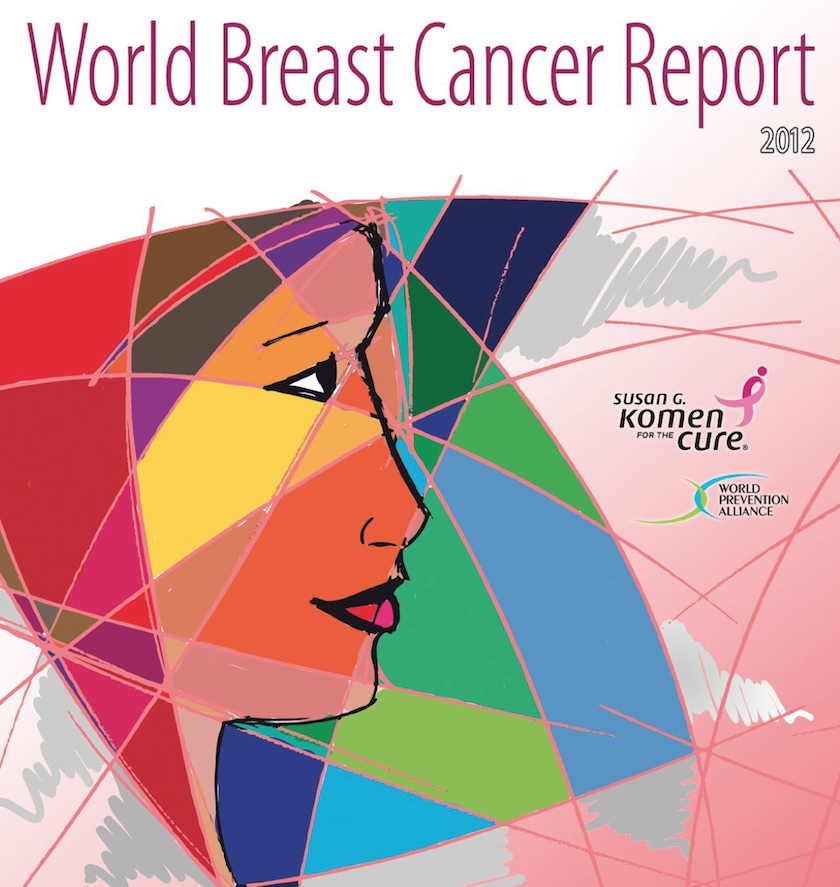World Breast Cancer Report 2012
