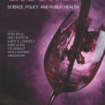 Alcohol: Science, Policy, and Public Health